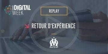 Retour d'expérience de l'Olympique de Marseille