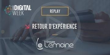 Retour d'expérience du Groupe Lemoine